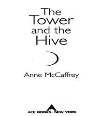 Cover of: The Tower and the Hive | Anne McCaffrey