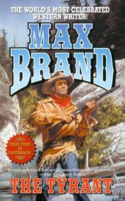 Cover of: The Tyrant | Max Brand [pseudonym]