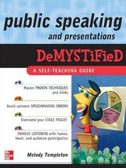 Cover of: Public Speaking and Presentations Demystified | Melody Templeton