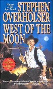 Cover of: West Of The Moon | Stephen Overholser