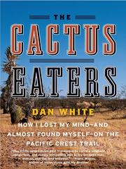 Cover of: The Cactus Eaters | Dan White