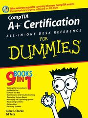A+ certification all-in-one desk reference for dummies by Glen E. Clarke