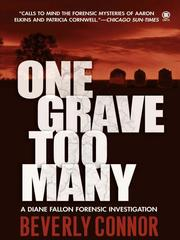 Cover of: One Grave Too Many | Beverly Connor