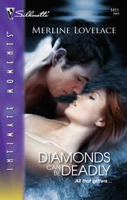Cover of: Diamonds Can Be Deadly | Merline Lovelace