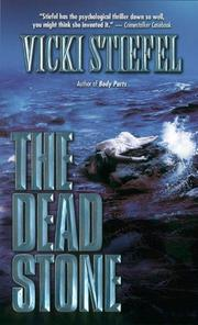 Cover of: The Dead stone | Vicki Stiefel