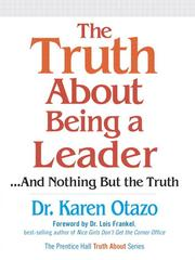 Cover of: The Truth About Being a Leader | Karen Otazo