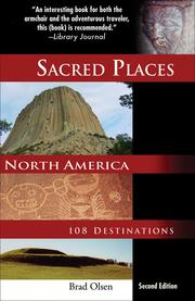 Sacred places, North America by Brad Olsen