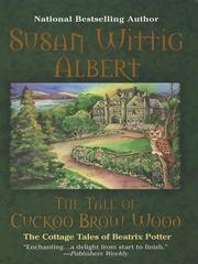 Cover of: The Tale of Cuckoo Brow Wood | Susan Wittig Albert