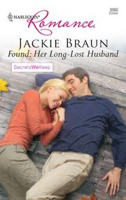 Cover of: Found: Her Long-Lost Husband | Jackie Braun