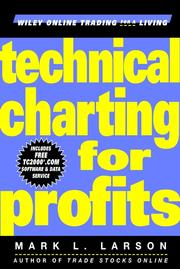 Cover of: Technical Charting for Profits | Mark L. Larson