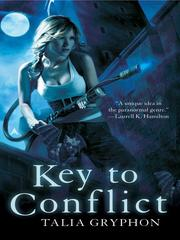 Cover of: Key to Conflict | Talia Gryphon