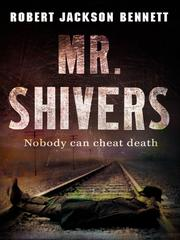 Cover of: Mr. Shivers by Robert Bennett
