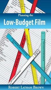 Cover of: Planning the Low-Budget Film | Robert Latham Brown