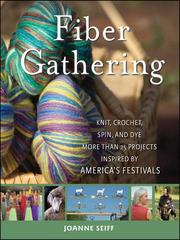 Cover of: Fiber gathering by Joanne Seiff