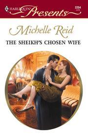 The Sheikh's Chosen Wife
