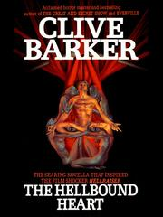 Cover of: The Hellbound Heart | Clive Barker
