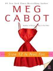 Cover of: Size 12 Is Not Fat | Meg Cabot
