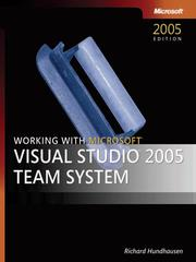 Cover of: Working with Microsoft® Visual Studio® 2005 Team System | Richard Hundhausen