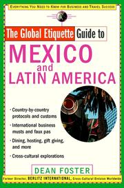 Cover of: The global etiquette guide to Mexico and Latin America