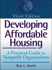 Cover of: Developing Affordable Housing | Bennett L. Hecht