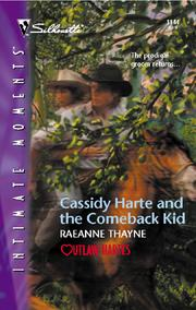 Cover of: Cassidy Harte and the Comeback Kid | RaeAnne Thayne
