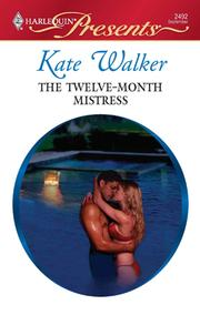 Cover of: The Twelve-Month Mistress | Kate Walker