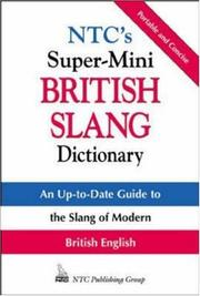 Cover of: NTC's super-mini British slang dictionary