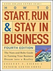 Cover of: How to Start, Run, and Stay in Business | Gregory F. Kishel