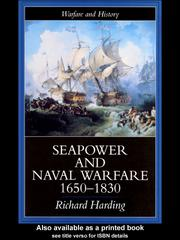 Cover of: Seapower and Naval Warfare, 1650-1830 | Harding, Richard