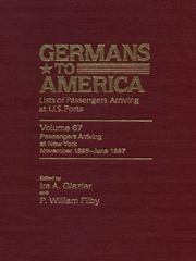 Cover of: Germans to America, Volume 67 November 1, 1895 - June 17, 1897 | Filby P. William