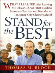 Stand for the best by Thomas M. Bloch
