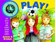 Cover of: Kids Around the World Play! | Arlette N. Braman