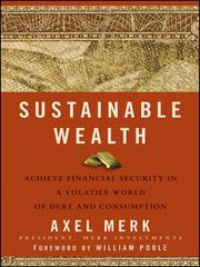Cover of: Sustainable wealth | Axel Merk