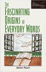 Cover of: The fascinating origins of everyday words