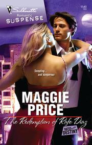 Cover of: The redemption of Rafe Diaz | Maggie Price