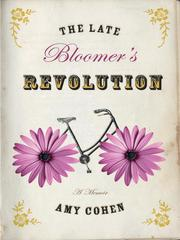 Cover of: The late bloomer's revolution by Amy Cohen