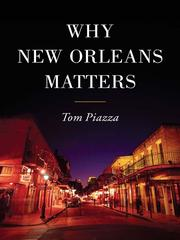 Cover of: Why New Orleans Matters | Tom Piazza
