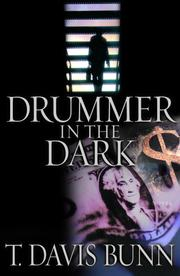 Cover of: Drummer In the Dark | T. Davis Bunn