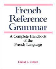 Cover of: French reference grammar | Daniel Calvez