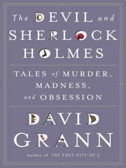 Cover of: The Devil and Sherlock Holmes | David Grann