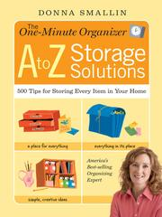 Cover of: The One-Minute Organizer: A to Z Storage Solutions | Donna Smallin