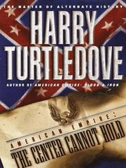 Cover of: The Center Cannot Hold | Harry Turtledove