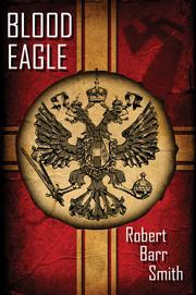 Cover of: Blood Eagle | Robert Barr Smith
