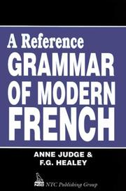 A reference grammar of modern French by Anne Judge