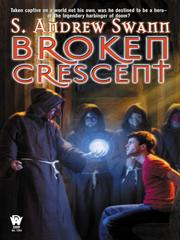 Cover of: Broken Crescent | S. Andrew Swann