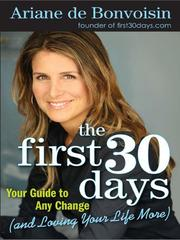 Cover of: The First 30 Days | Ariane De Bonvoisin