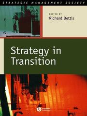 Cover of: Strategy in transition | International Strategic Management Society Conference (21st 2001 San Francisco, Calif.)