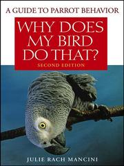 Cover of: Why Does My Bird Do That | Julie Rach Mancini