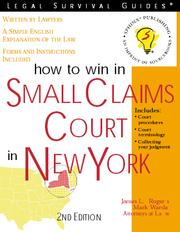 Cover of: How to Win in Small Claims Court in New York, 2nd Edition | Rogers, James L.