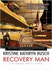 Cover of: Recovery Man | Kristine Kathryn Rusch